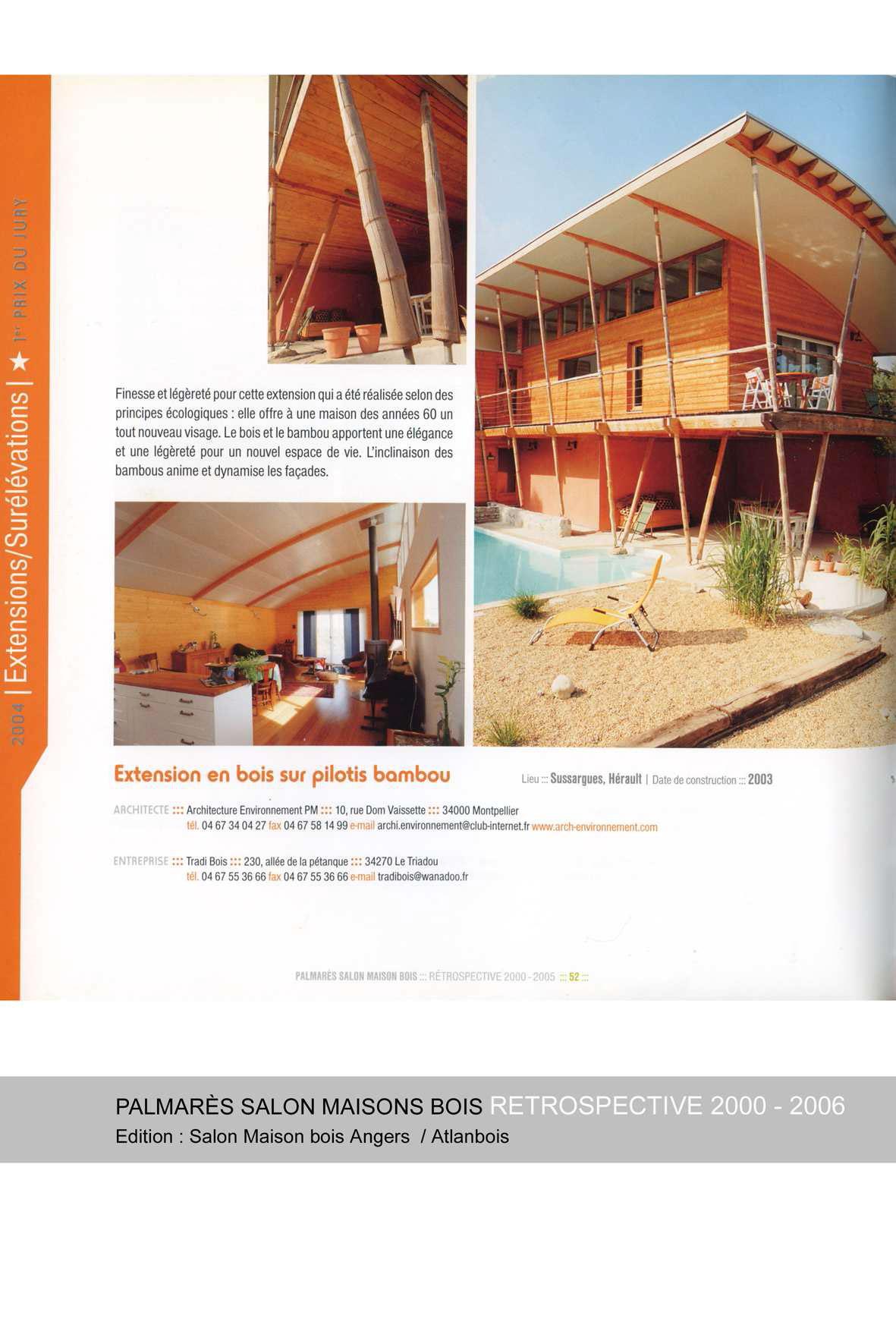 palmares-salon-maison-bois-dangers-retrospective-2000-2005-extension-bois-sur-pilotis-bambou
